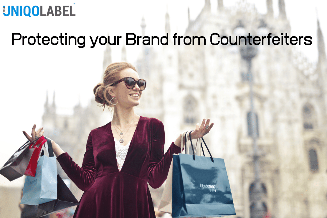 Uniqolabel Blog - Protecting your Brand from Counterfeiters