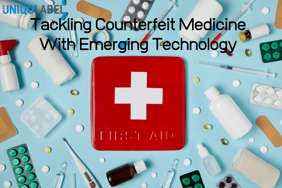 Uniqolabel Blog - Tackling Counterfeit Medicine With Emerging Technology